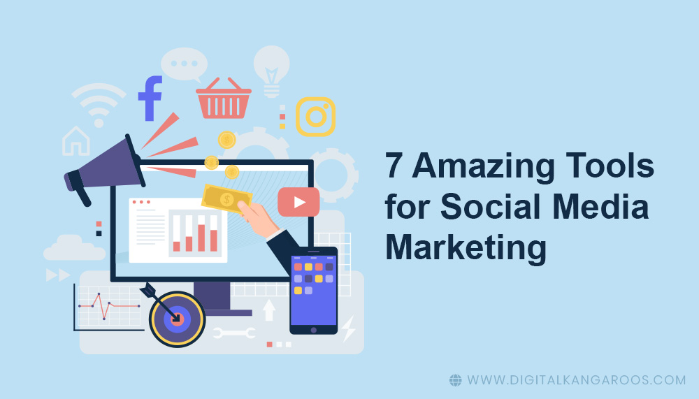 7-Amazing-Tools-for-Social-Media-Marketing