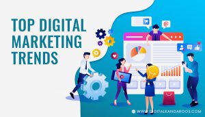 Top-Digital-Marketing-Trends-to-Explode-Your-Brand-Awareness