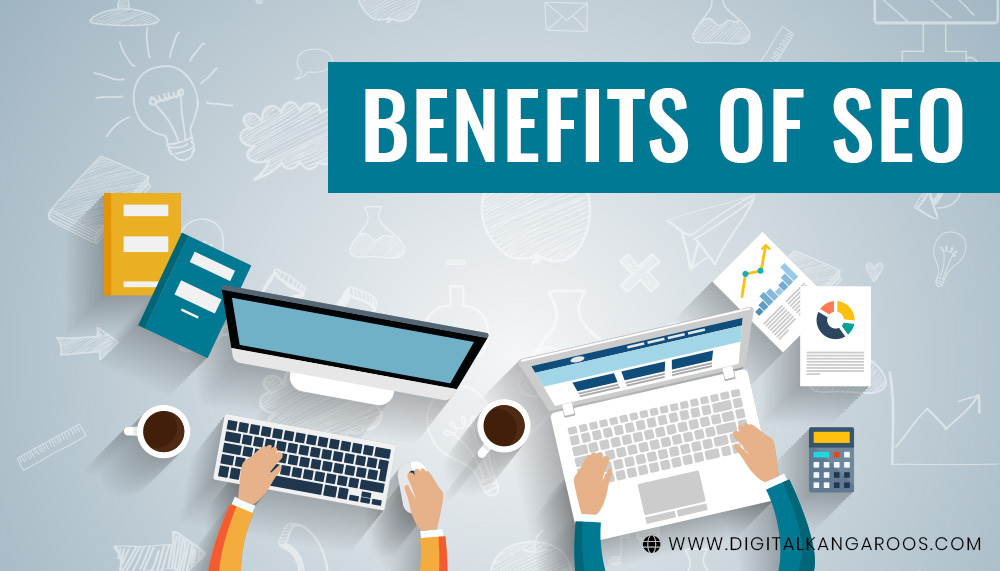 Benefits of SEO and why every small business needs it?